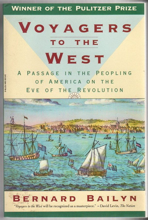 Image for Voyagers to the West: A Passage in the Peoplingg of America on the Eve of the Revolution