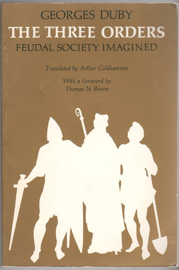 Image for The Three Orders: Feudal Society Imagined