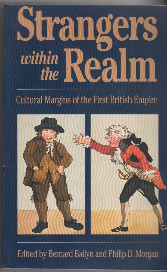 Image for Strangers Within the Realm: Cultural Margins of the First British Empire