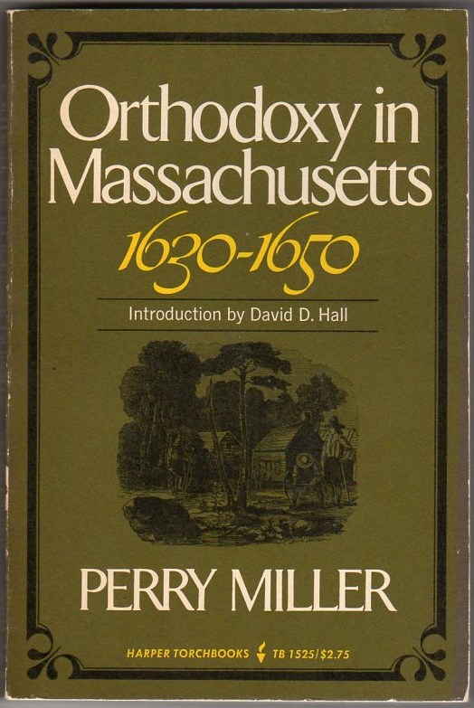 Image for Orthodoxy in Massachusetts 1630-1650