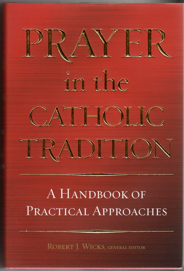Image for Prayer in the Catholic Tradition: A Handbook of Practical Approaches