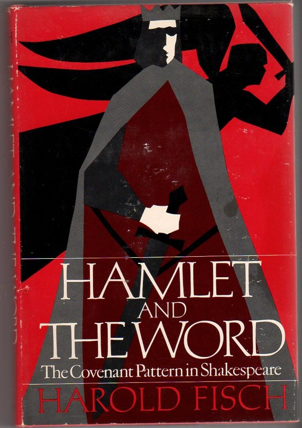 Image for Hamlet and the Word: The Covenant Pattern in Shakespeare