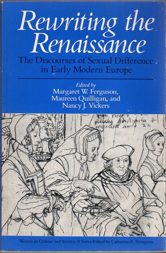 Image for Rewriting the Renaissance: The Discourses of Sexual Difference in Early Modern Europe