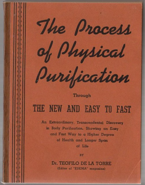 Image for The Process of Physical Purification Through the New and Easy Way to Fast