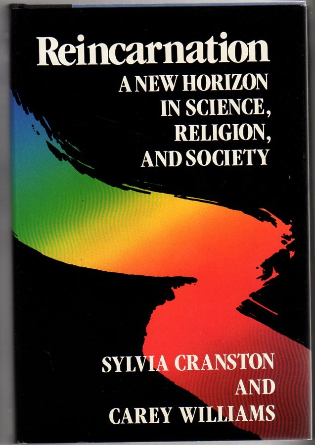 Image for Reincarnation: A New Horizon in Science, Religion, and Society