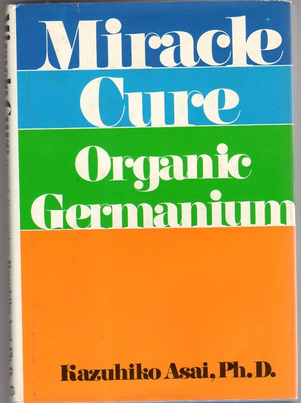 Image for Miracle Cure: Organic Germanium