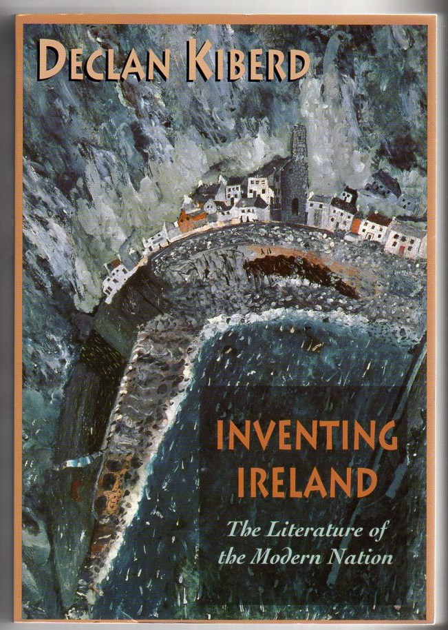 Image for Inventing Ireland: The Literature of the Modern Nation