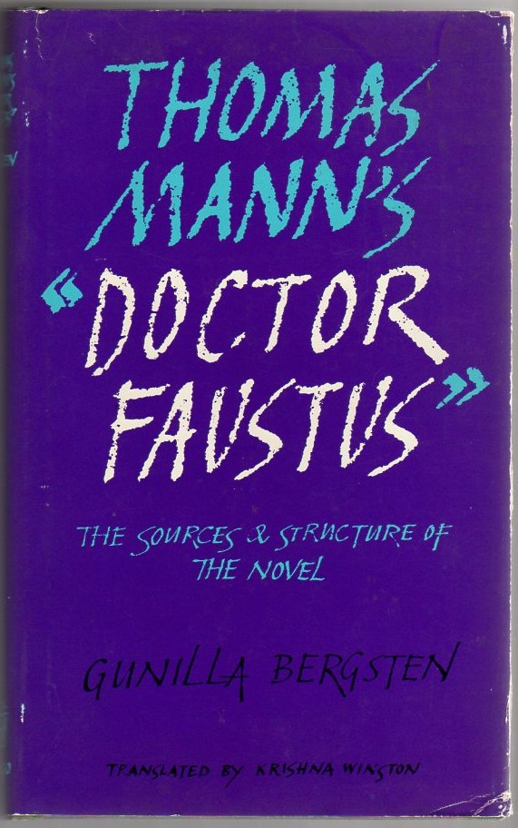 Image for Thomas Mann's Doctor Faustus: The Sources & Structure of the Novel