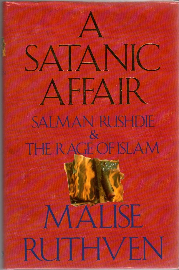 Image for A Satanic Affair: Salman Rushdie & The Rage of Islam