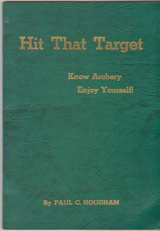 Image for Hit That Target:Know Archery Enjoy Yourself!