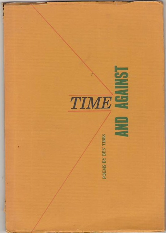 Image for Time and Against: Poems by Ben Tibbs