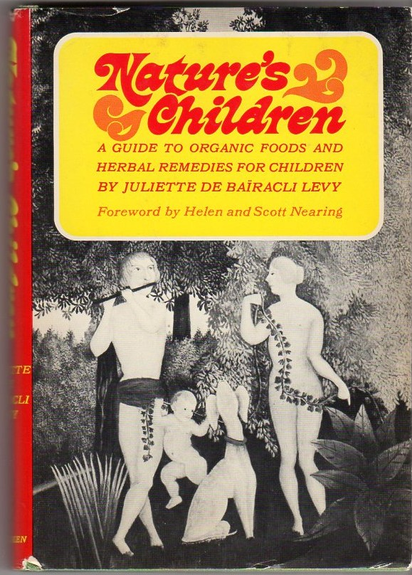 Image for Nature's Children: A Guide to Organic Foods and Herbal Remedies for Children