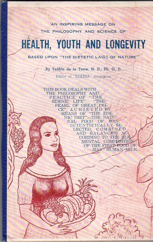Image for Health, Youth and Longevity (Based Upon The Dietetic Laws of Nature)