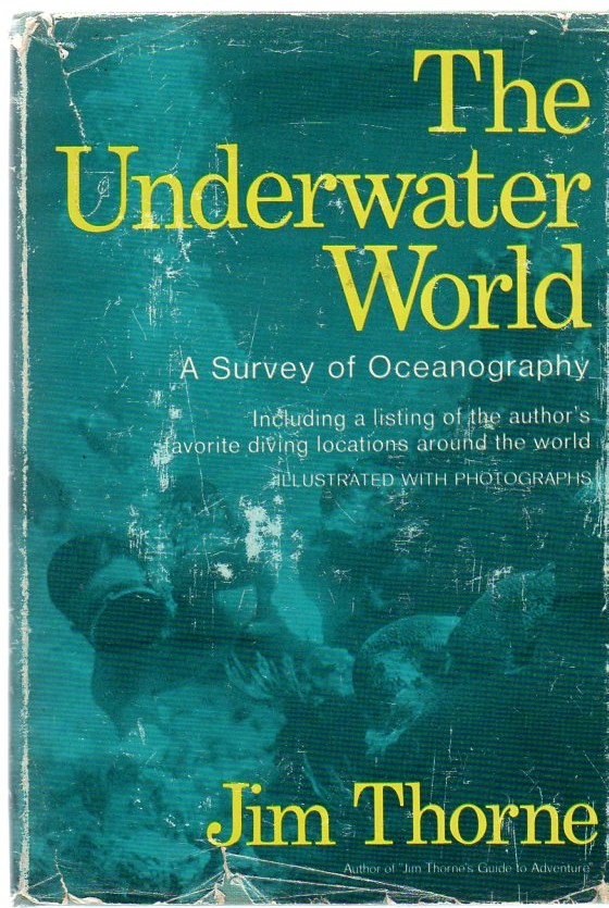Image for The Underwater World: A Survey of Oceanography