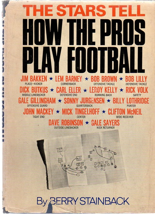Image for The Stars Tell How the Pros Play Football