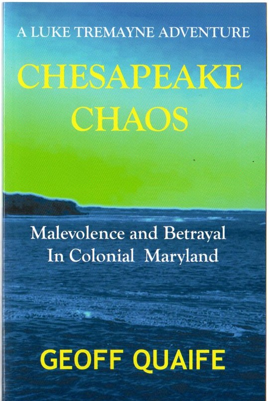 Image for Chesapeake Chaos: A Luke Tremayne Adventure - Malevolence And Betrayal In Colonial Maryland