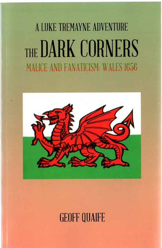 Image for The Dark Corners: Malice and Fanaticism: Wales 1656