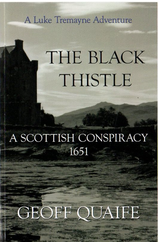 Image for The Black Thistle: A Scottish Conspiracy 1651
