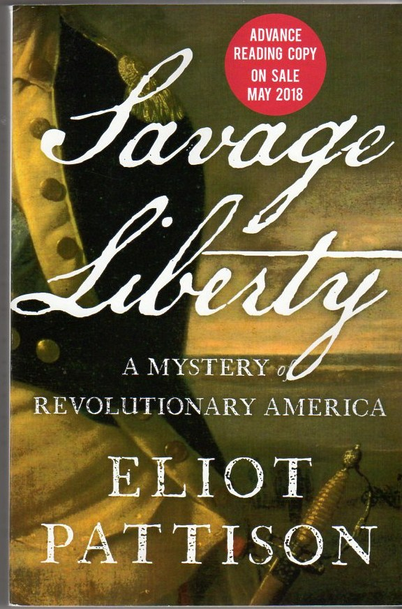 Image for Savage Liberty: A Mystery of Revolutionary America