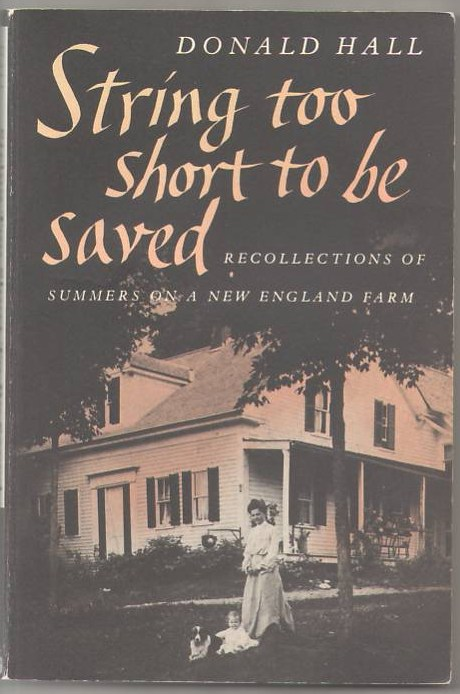 Image for String Too Short to Be Saved: Recollections of Summers on a New England Farm