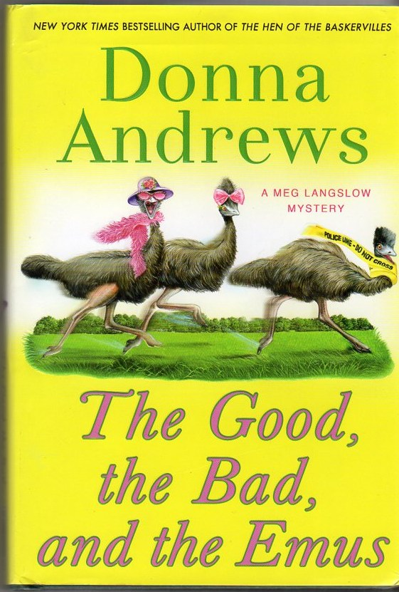 Image for The Good, the Bad, and the Emus