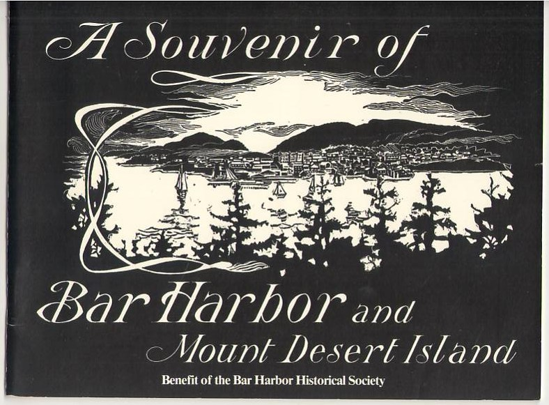 A Souvenir of Bar Harbor and Mount Desert Island