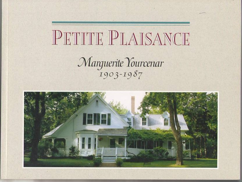Image for Petite Plaisance: Marguerite Yourcenar 1903-1987