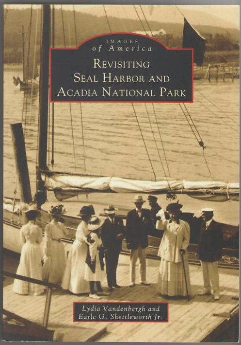 Images of America: Revisiting Seal Harbor and Acadia National Park