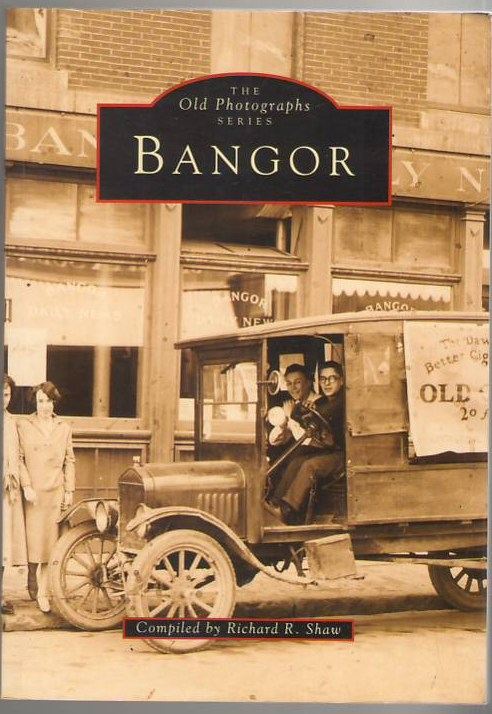 Image for The Old Photographs Series: Bangor