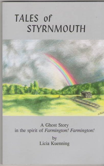 Image for Tales of Styrnmouth: A Ghost Story in the spirit of Farmington! Farmington!