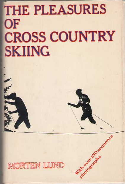 Image for The Pleasures of Cross Country Skiing
