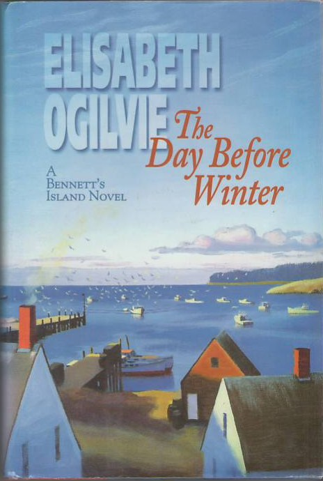 The Day Before Winter: A Bennet's Island Novel