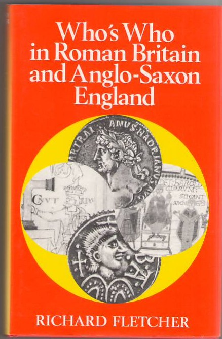 Image for Who's Who in Roman Britain and Anglo-Saxon England
