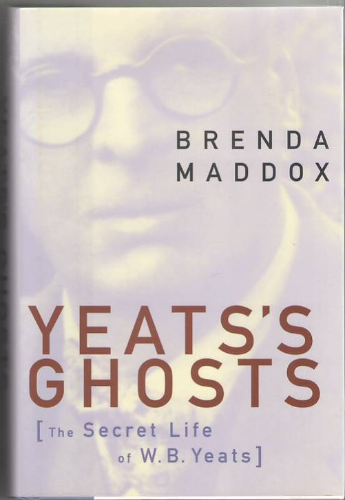 Image for Yeats's Ghosts: The Secret Life of W. B. Yeats