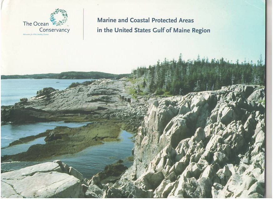 Image for Marine and Coastal Protected Areas in the United States Gulf of Maine Region