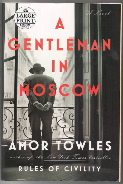 Image for A Gentleman in Moscow: A Novel (Random House Large Print)