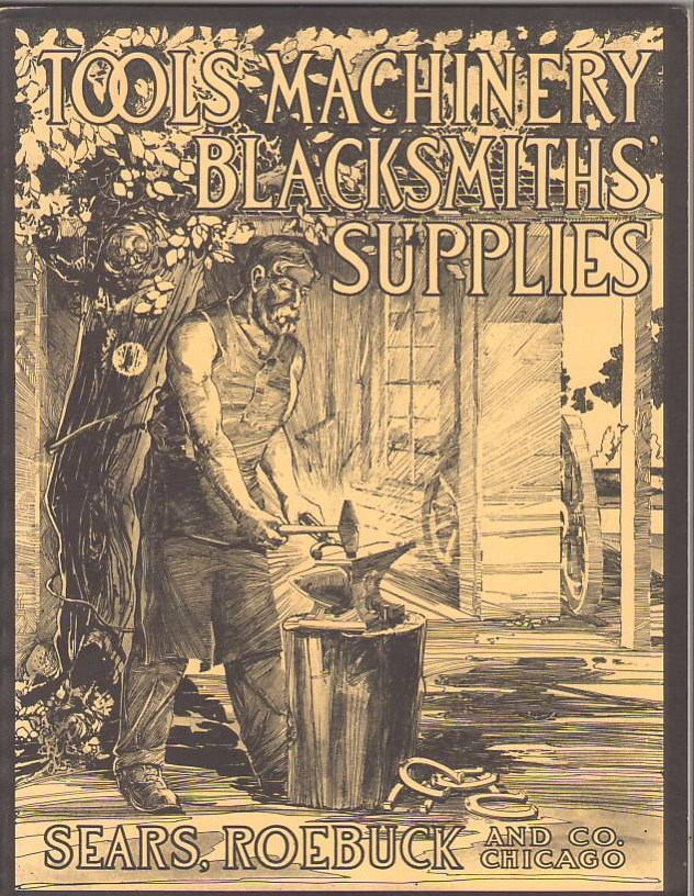 Image for Tools, Machinery, Blacksmiths' Supplies: Sears, Roebuck and Co., Chicago (Reprint of Catalog Circa 1915)