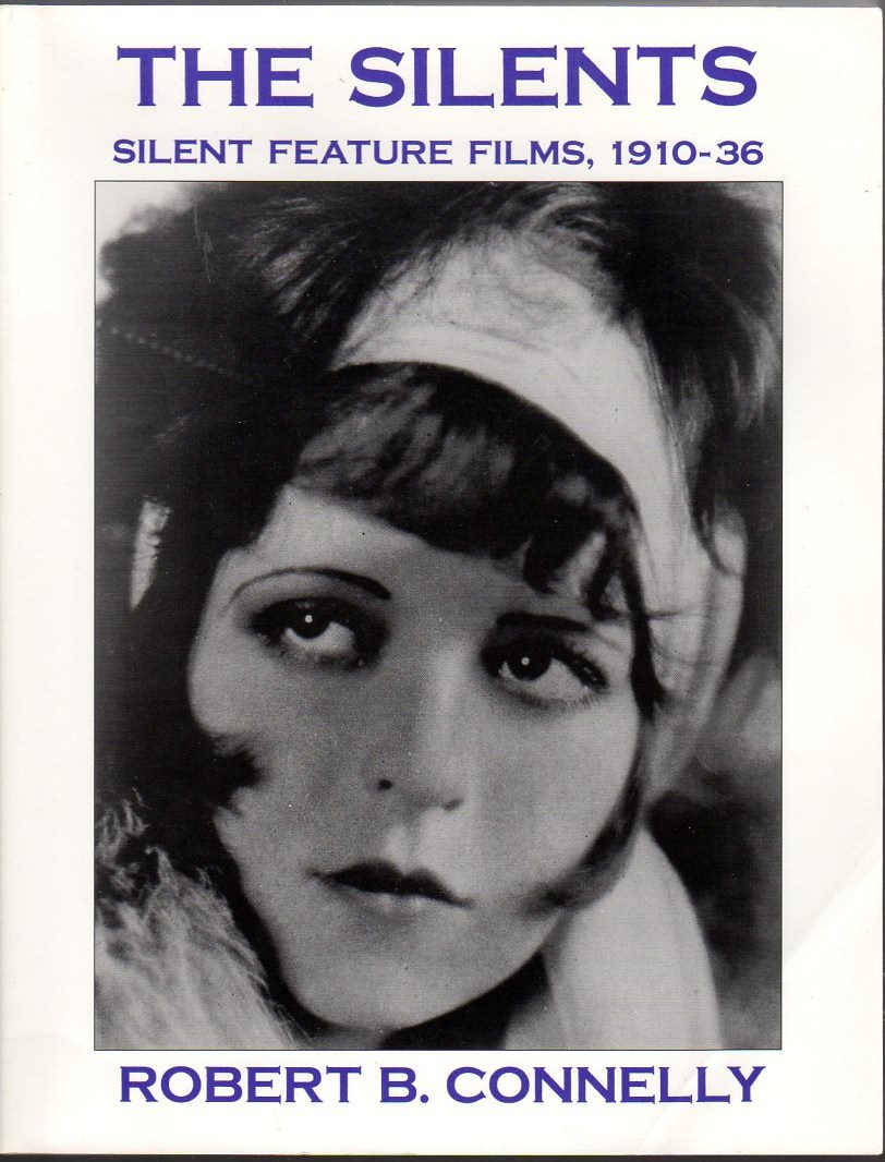 Image for The Silents: Silent Feature Films, 1910-1936