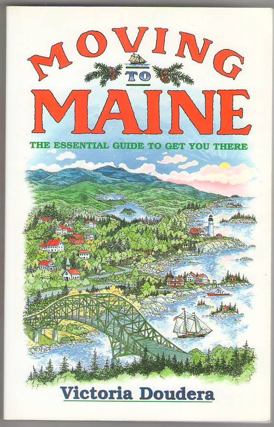 Image for Moving to Maine: The Essential Guide to Get You There