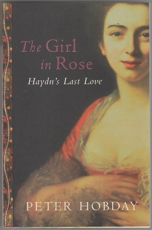 Image for The Girl in Rose: Haydn's Last Love