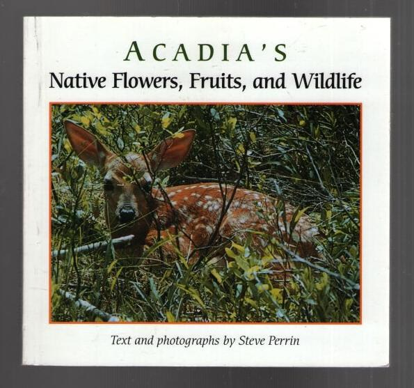 Image for Acadia's Native Flowers, Fruits, and Wildlife