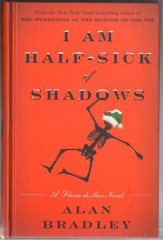 Image for I Am Half Sick of Shadows: A Flavia de Luce Novel