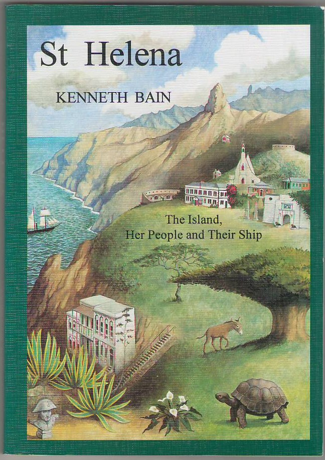 Image for St. Helena: The Island, Her People and Their Ship