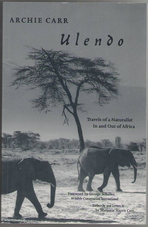 Image for Ulendo: Travels of a Naturalist In and Out of Africa