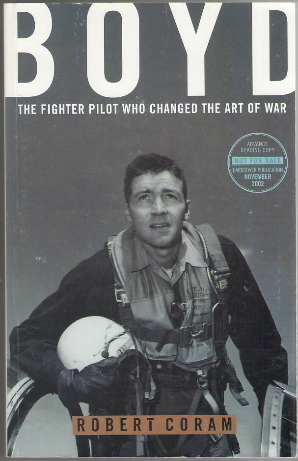 Image for Boyd: The Fighter Pilot Who Changed the Art of War