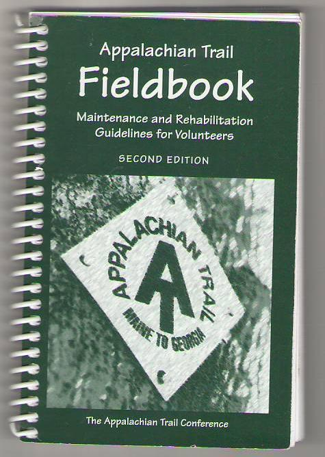 Image for Appalachian Trail Fieldbook: Maintenance and Rehabilitation Guidelines for Volunteers