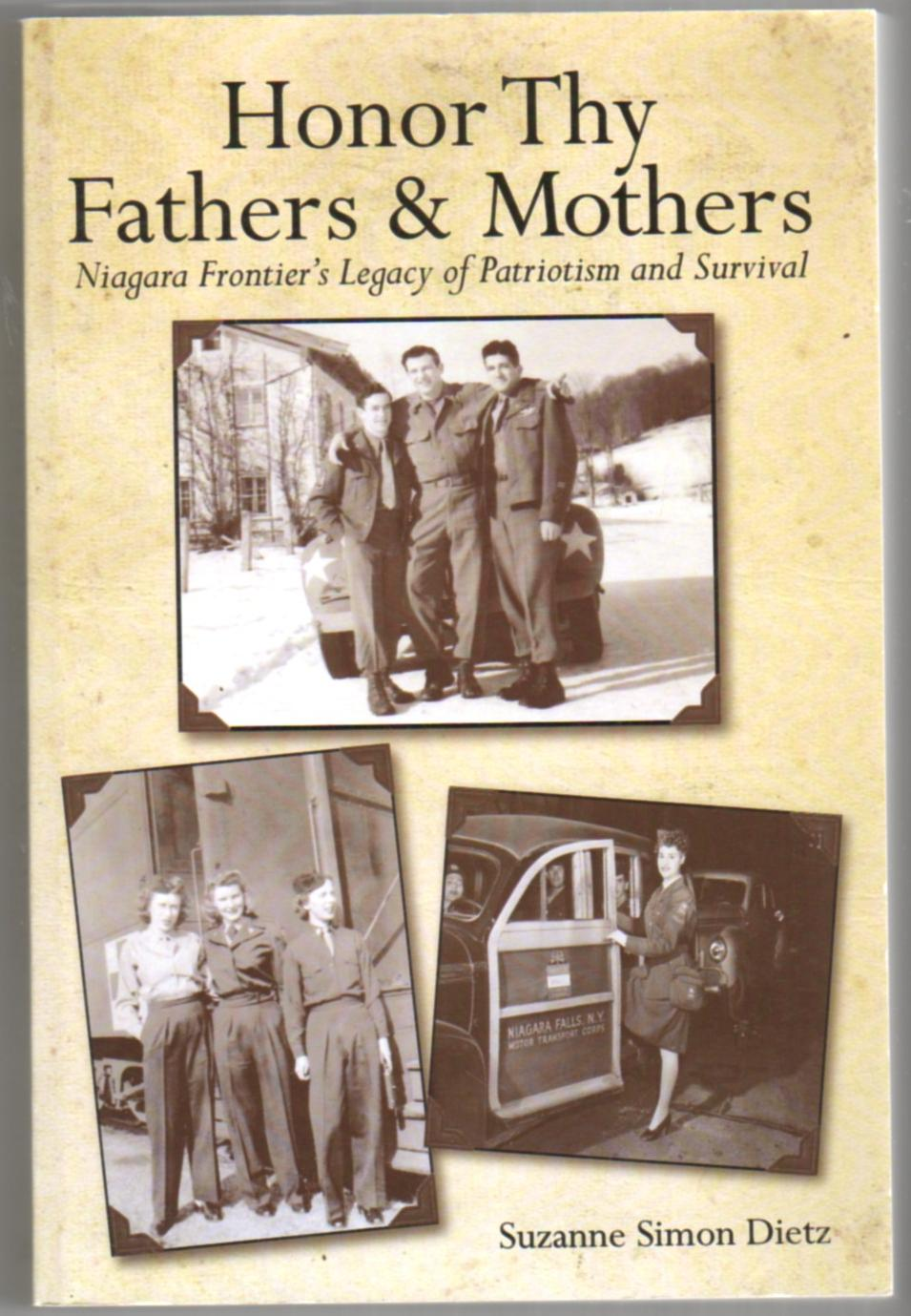 Image for Honor Thy Fathers & Mothers: Niagara Frontier's Legacy of Patriotism and Survival