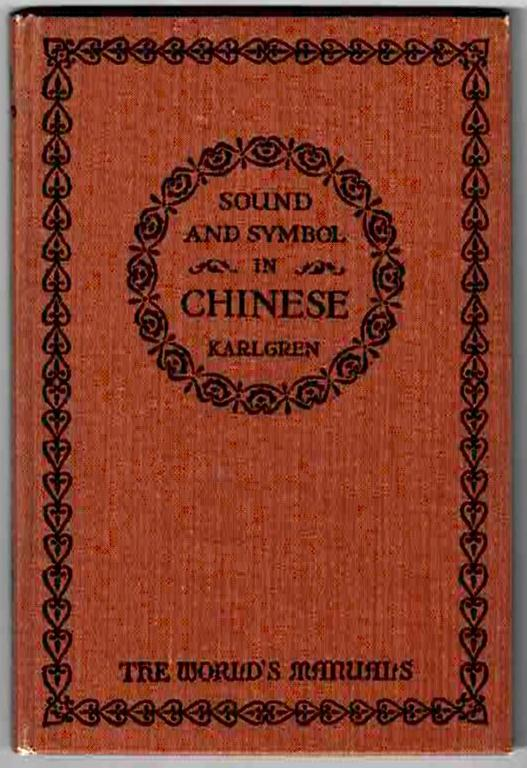 Image for Sound & Symbol in Chinese (Language & Literature Series)