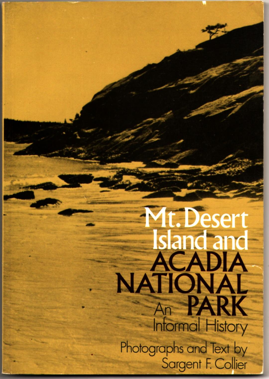 Image for Mt. Desert Island and Acadia National Park: An Informal History