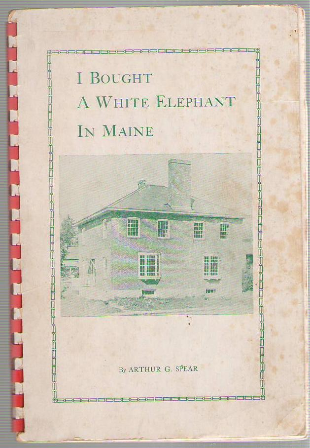 Image for I Bought a White Elephant in Maine: An Adventure in Homes